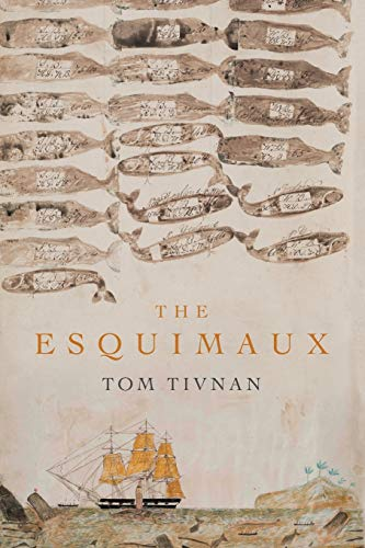 The Esquimaux By Tom Tivnan
