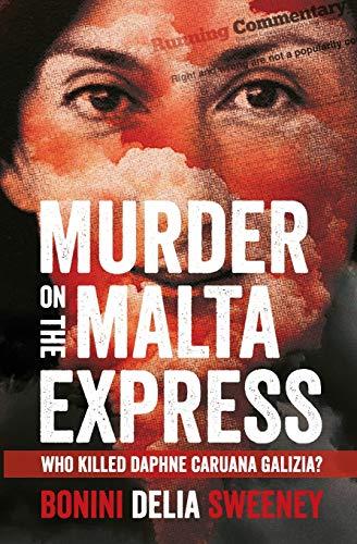 Murder on The Malta Express By Carlo Bonini