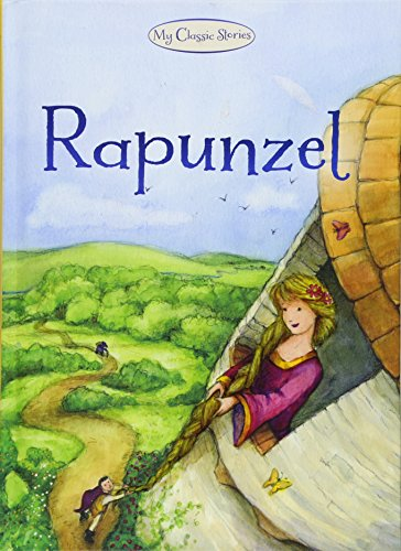 Rapunzel (My Classic Stories) By Nina Filipek