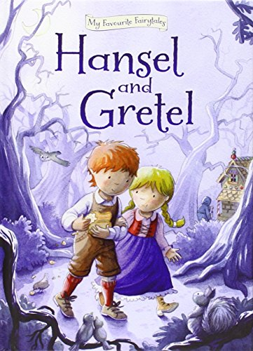 Milly & Flynn My Favourite Fairytales Hansel and Gretel Stor... by Filipek, Nina