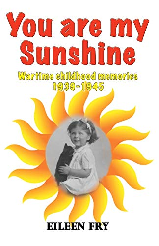 You are my sunshine By Eileen Fry