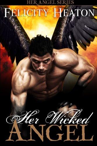 Her Wicked Angel By Felicity Heaton