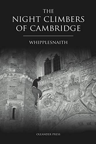 The Night Climbers of Cambridge By Whipplesnaith