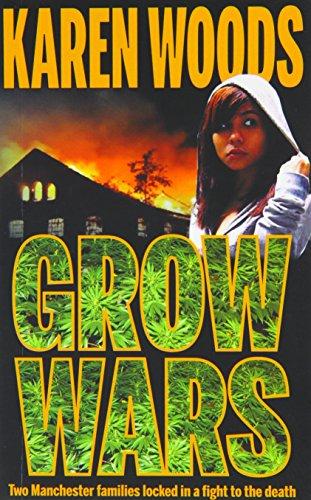Grow Wars By Karen Woods