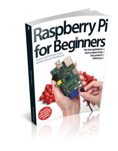 Raspberry Pi For Beginners By Imagine Publishing