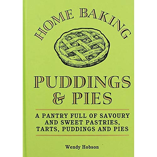 Home Baking - Puddings and Pies