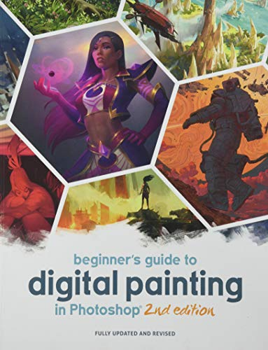Beginner's Guide to Digital Painting in Photoshop 2nd Edition By Publishing 3dtotal