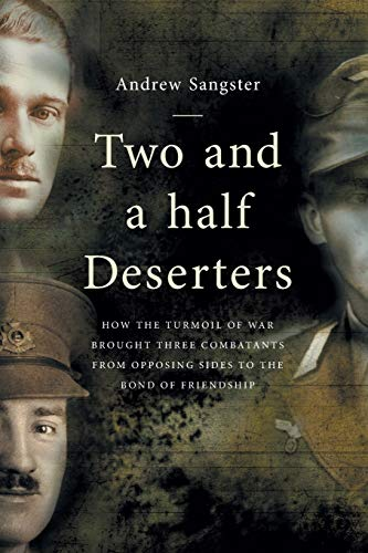 Two And A Half Deserters By Andrew Sangster