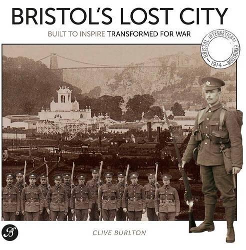 Bristol's Lost City By Clive Burlton