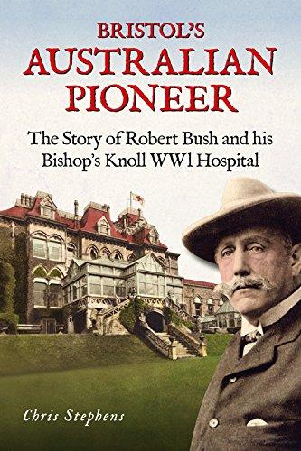 Bristol's Australian Pioneer By Chris Stephens