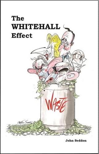 The Whitehall Effect By John Seddon