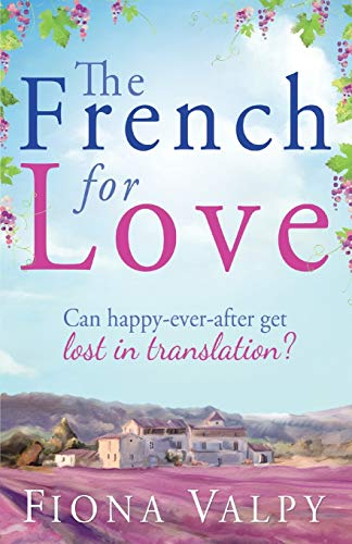 The French for Love By Fiona Valpy