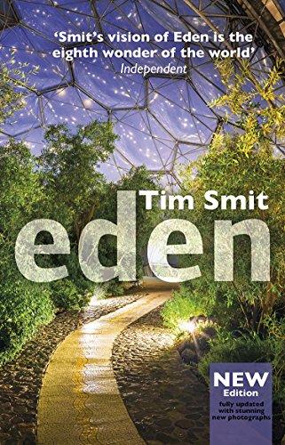 Eden: Updated 15th Anniversary Edition By Tim Smit