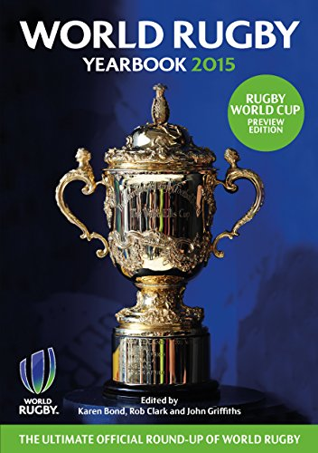 The World Rugby Yearbook 2015 by Karen Bond