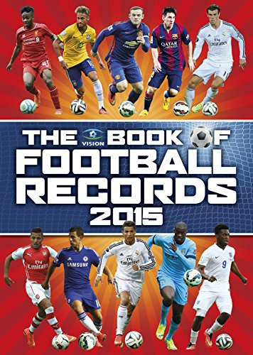 Vision Book of Football Records 2015, The By Clive Batty