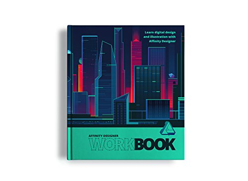 Affinity Designer Workbook by Serif Europe Limited