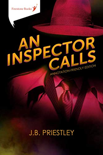 An Inspector Calls: Annotation-Friendly Edition By J.B. Priestley