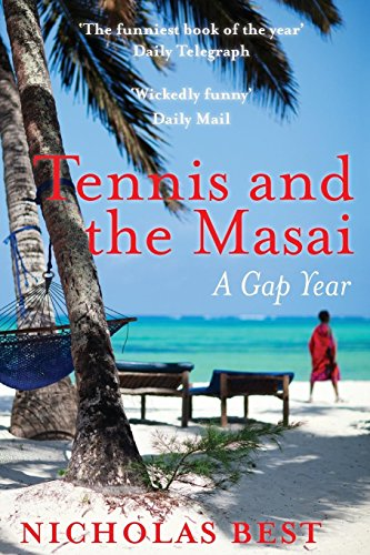 Tennis and the Masai By Nicholas Best