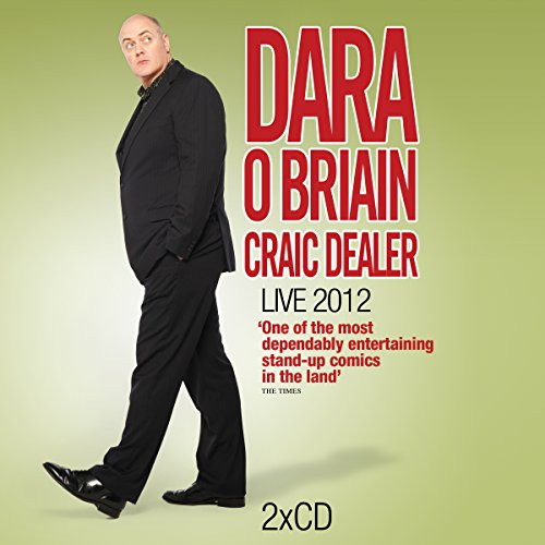 Dara O'Briain - Craic Dealer By Dara O' Briain