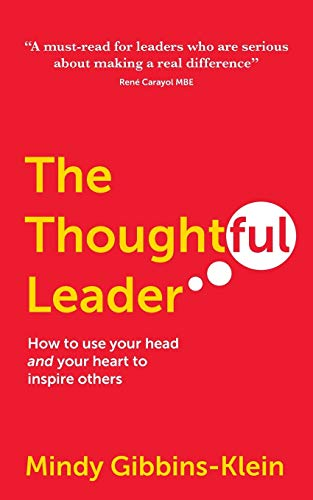 The Thoughtful Leader By Mindy Gibbins-Klein