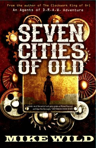 Seven Cities of Old by Wild, Mike Book The Cheap Fast Free Post