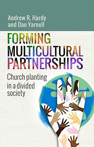 Forming Multicultural Partnerships By Andrew R. Hardy