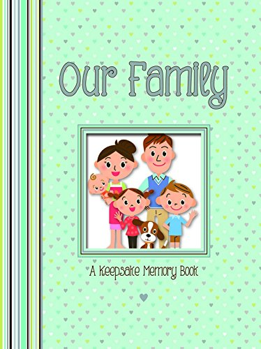 Our Family - a Keepsake Memory Book By Books Boxer