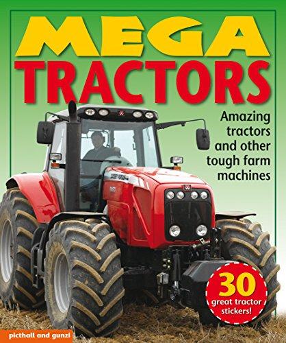 Mega Tractors by Lou Pritchard