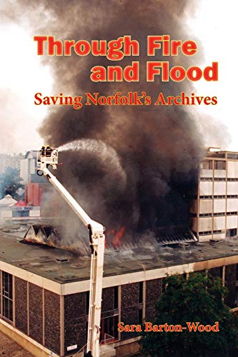 Through Fire and Flood By Sara Barton-Wood