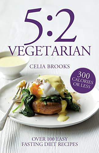 5:2 Vegetarian By Celia Brooks
