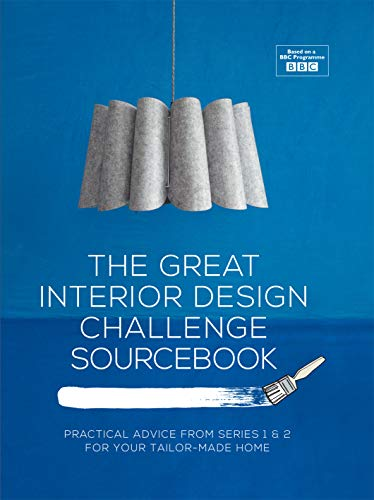 The Great Interior Design Challenge Sourcebook By Tom Dyckhoff