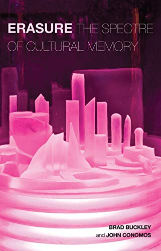 Erasure: The Spectre of Cultural Memory (Popular Culture) by Edited by Brad Buckley
