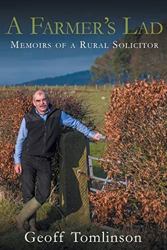 A Farmer's Lad By Geoff Tomlinson