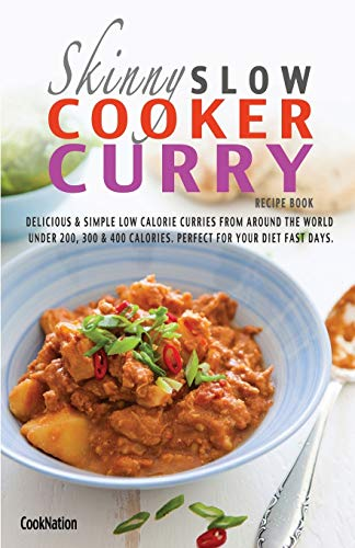 The Skinny Slow Cooker Curry Recipe Book By Cooknation