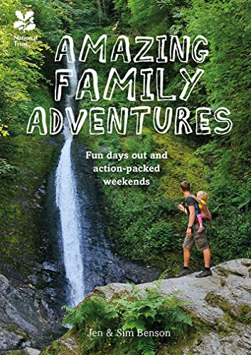Amazing Family Adventures By Jen and Sim Benson