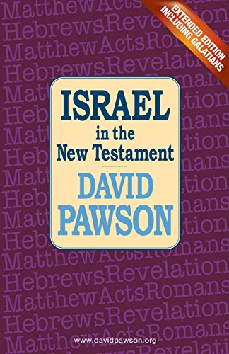 Israel in the New Testament By David Pawson