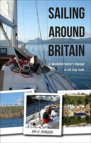 Sailing Around Britain By Kim Sturgess
