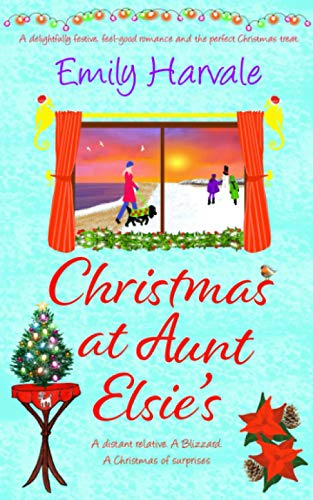 Christmas at Aunt Elsie's By Emily Harvale
