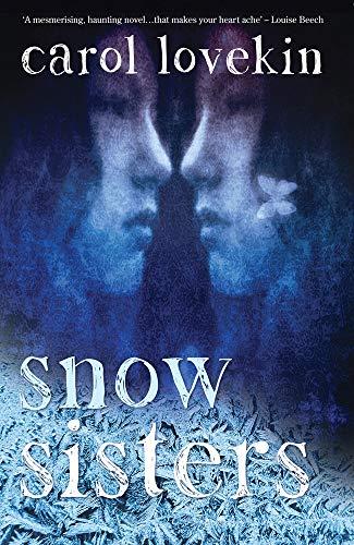 Snow Sisters By Carol Lovekin