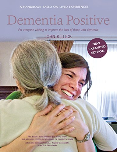 Dementia Positive by John Killick