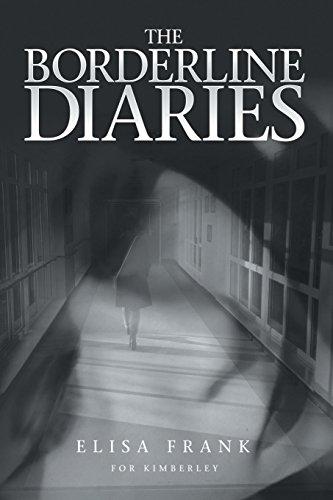 The Borderline Diaries By Elisa Frank