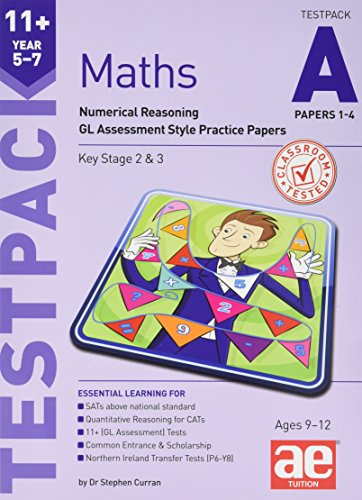 11+ Maths Year 5-7 Testpack A Papers 1-4 By Stephen C. Curran