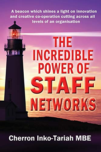 The Incredible Power of Staff Networks By Cherron Inko-Tariah