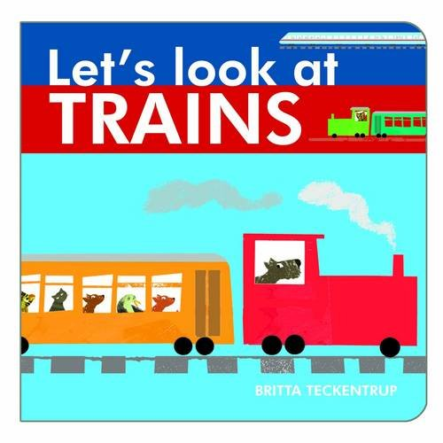 Let's Look at Trains By Harriet Blackford