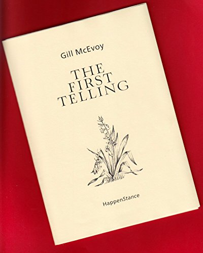 The-First-Telling-by-McEvoy-Gill-1910131091-The-Cheap-Fast-Free-Post