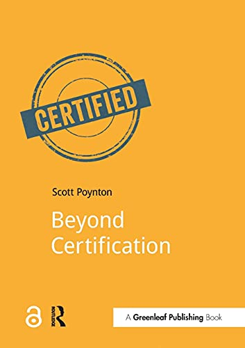 Beyond Certification By Scott Poynton