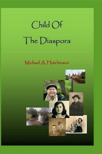 Child of the Diaspora von Michael A. Hutchinson