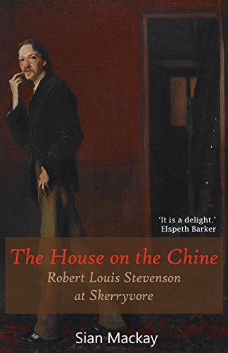 The House on the Chine By Sian MacKay