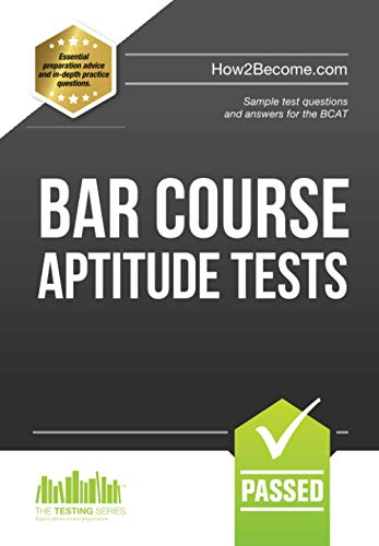 BAR COURSE APTITUDE TESTS:: Sample test questions and answers for the BCAT: 1 (Testing Series) By Richard McMunn