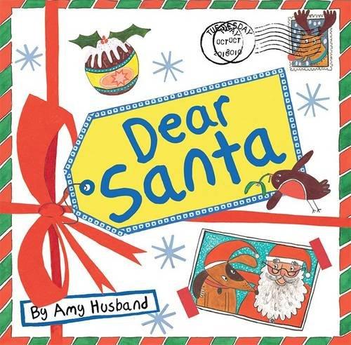 Dear Santa By Rachel Elliot